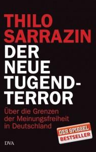 Der neue Tugendterror / THILO SARRAZIN - 414_04617_148671_xxl