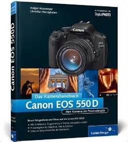Das Kamerahandbuch Canon EOS 550D – Ihre Kamera im Praxiseinsatz
