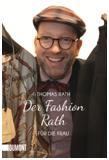 DER FASHION RATH für die Frau / Thomas Rath