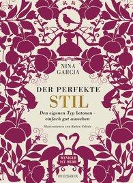 DER PERFEKTE STIL / Nina Garcia