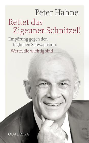 Rettet das Zigeuner-Schnitzel! / Peter Hahne