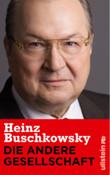 DIE ANDERE GESELLSCHAFT / Heinz Buschkowsky