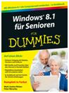 WINDOWS 8.1 für Senioren – FÜR DUMMIES