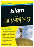 ISLAM für DUMMIES / Malcolm Clark