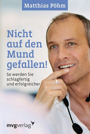 Nicht auf den Mund gefallen! Matthias Pöhm
