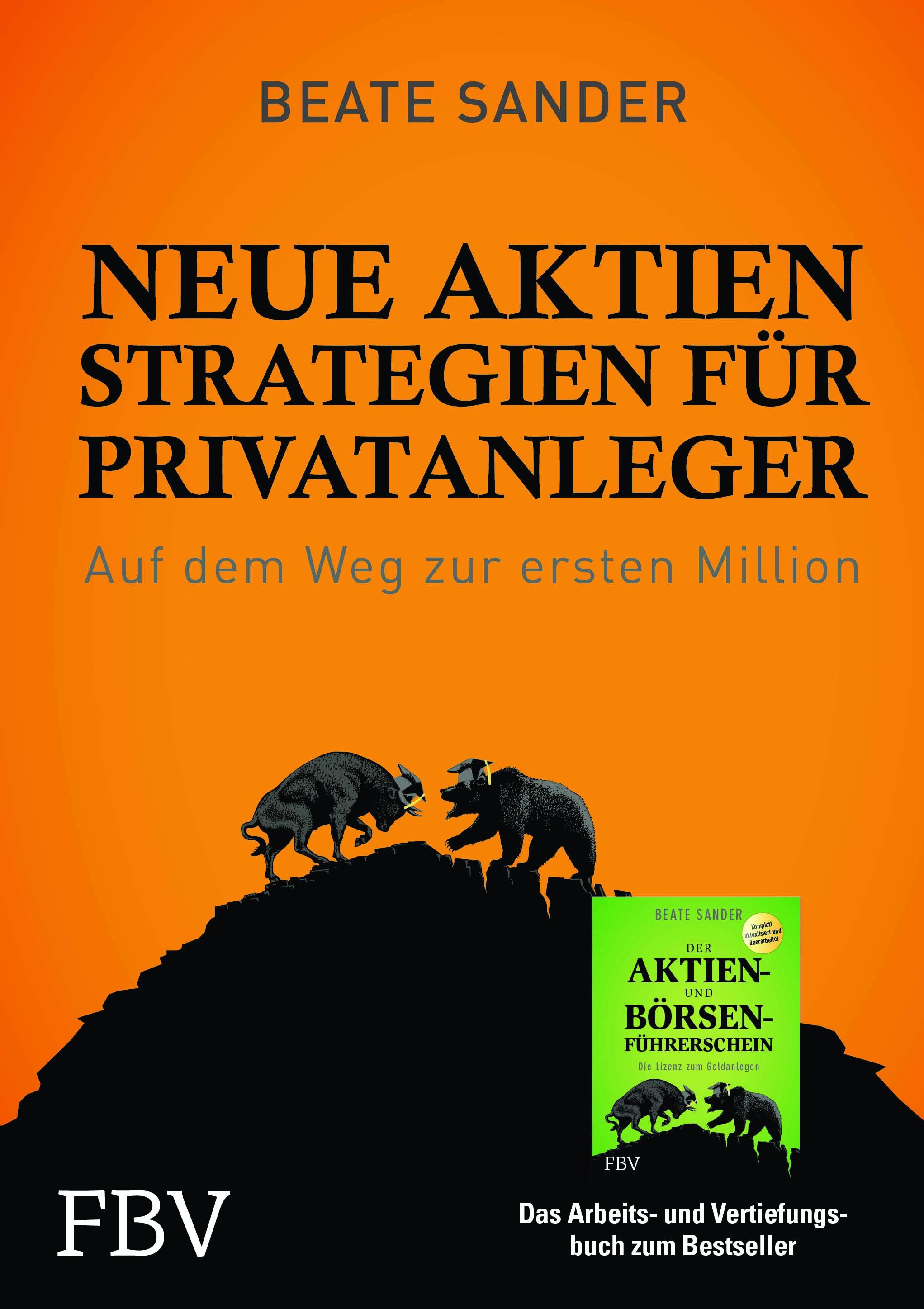 NEUE AKTIEN STRATEGIEN FÜR PRIVATANLEGER / Beate Sander
