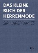Sir Hardy Amies: DAS KLEINE BUCH DER HERRENMODE