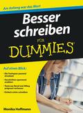 Besser schreiben FÜR DUMMIES / Monika Hoffmann