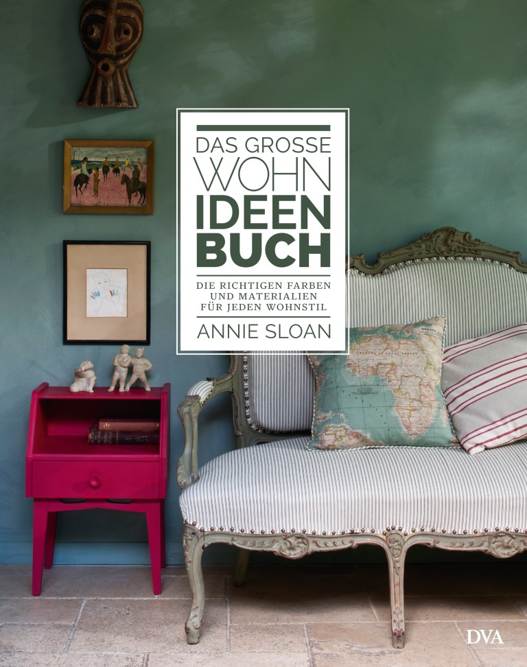 DAS GROSSE WOHN-IDEEN-BUCH / Annie Sloan