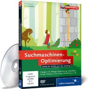 Suchmaschinen-Optimierung − Das umfassende Video-Training / Eric Kubitz