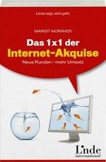 Margit Moravek: Das 1x1 der Internet-Akquise