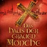 Das Haus der grauen Mönche − DAS MÜNDEL / Jan Zweyer