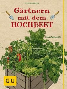 Gärtnern mit dem HOCHBEET − Folko Kullmann