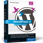 WordPress 4 / Das umfassende Handbuch / 5. Aktualisierte Auflage zum Software-Update 4.3.1