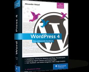 WordPress 4 / Das umfassende Handbuch / 5. Aktualisierte Auflage zum Software-Update 4.3.1 / Alexander Hetzel 9783836239431_267