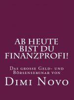 AB HEUTE BIST DU FINANZPROFI! / Dimi Novo 993a6b3b87df79badcd8990edd9a5352a71ad76a