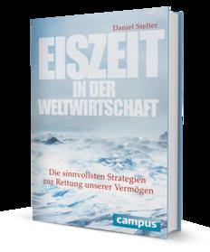 Eiszeit in der Weltwirtschaft / Daniel Stelter - csm_9783593505145_f322def429