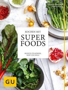Kochen mit SUPER FOODS / Susanna Bingemer & Hans Gerlach