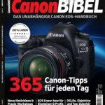 CanonBibel – Ausgabe 1/2017 / Das Magazin für Canon-Fotografen