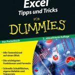 Excel© – Tipps und Tricks / FÜR DUMMIES