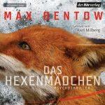 DAS HEXENMÄDCHEN / Max Bentow