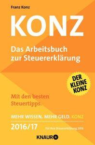 KONZ - Das Arbeitsbuch zur Steuererklärung 2016/17