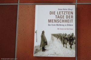 DIE LETZTEN TAGE DER MENSCHHEIT / Anton Holzer