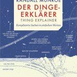 Der Dinge-Erklärer – Thing Explainer / Randall Munroe