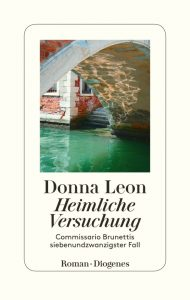 Heimliche Versuchung – Commissario Brunettis 27. Fall / Donna Leon