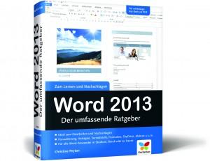Word 2013 - Der umfassende Ratgeber / Christine Peyton