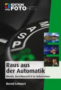 Raus aus der Automatik / Bernd Lehnert