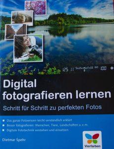 Digital fotografieren lernen / Dietmar Spehr