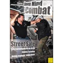 Effektive Selbstverteidigung durch Open Mind Combat® - Street Safe