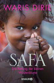SAFA - Die Rettung der kleinen Wüstenblume / Waris Dirie