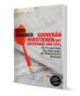 SOUVERÄN INVESTIEREN MIT INDEXFONDS UND ETFs / Gerd Kommer