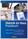 Elektrik im Haus - Praxisbuch / Bo Hanus