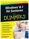 WINDOWS 8.1 für Senioren - FÜR DUMMIES