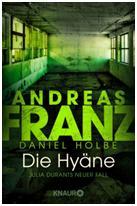 Andreas Franz / Daniel Holbe: Die Hyäne