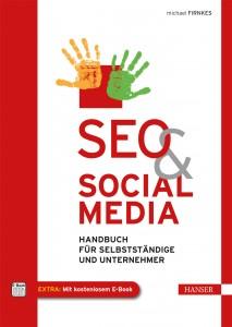 SEO & SOCIAL MEDIA − Handbuch für Selbstständige und Unternehmer