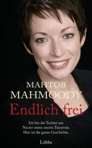 MAHTOB MAHMOODY: Endlich frei