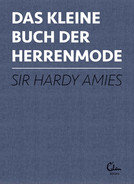 DAS KLEINE BUCH DER HERRENMODE / Sir Hardy Amies