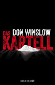 DAS KARTELL − Ein Roman von Don Winslow