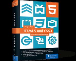 HTML5 und CSS3 − Das umfassende Handbuch von Jürgen Wolf