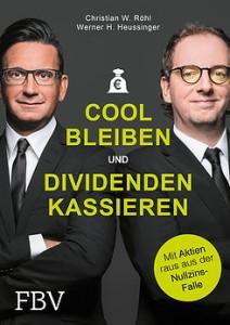 Cool bleiben und Dividenden kassieren / Röhl und Heussinger