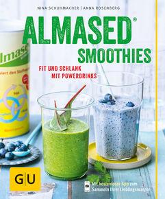 ALMASED-Smoothies – Fit und schlank mit Powerdrinks / Nina Schuhmacher und Anna Rosenberg