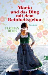 Maria und das Ding mit dem Reinheitsgebot / Florian Herb - csm_9783548287591_cover_977fe9a929