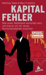 KAPITALFEHLER / Matthias Weik &  Marc Friedrich