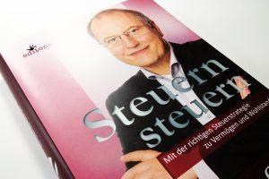 Steuern steuern Mit der richtigen Steuerstrategie zu Vermögen und Wohlstand / Johann C. Köber