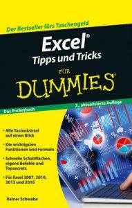 Excel© - Tipps und Tricks / FÜR DUMMIES