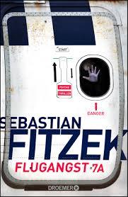 Flugangst 7A / Sebastian Fitzek